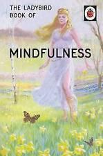 The Ladybird Book of Mindfulness by Joel Morris, Jason Hazeley (Hardback, 2015)