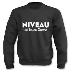 Pullover, Niveau ist keine Creme, Sweatshirt