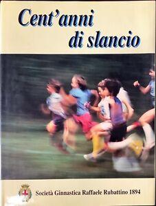 CENT'ANNI DI SLANCIO - 1994