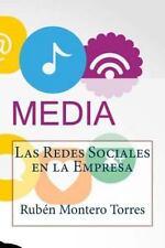 Las Redes Sociales en la Empresa by Rubén Montero Torres (2014, Paperback)