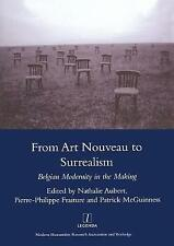 NEW From Art Nouveau to Surrealism: European Modernity in the Making (Legenda)