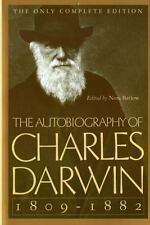 The Autobiography of Charles Darwin 1809-1882 by Nora Barlow and Charles Darwin