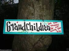 GRANDCHILDREN ARE YOUR REWARD FOR NOT KILLING YOUR KIDS SILLY FUNNY SIGN PLAQUE
