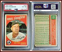 1959 Topps #155 Enos Slaughter PSA 6 EX-MT Yankees MLB Baseball HOF