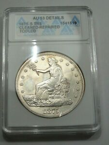 AU 1875-s US Trade Dollar ANACS AU53 Details (Cleaned - Repaired).  #20