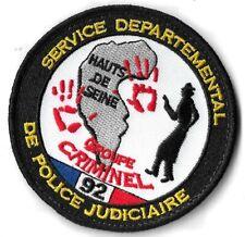 Ecusson POICE JUDICIAIRE GROUPE CRIMINEL SERVICE DEPARTEMENTAL HAUTS DE SEINE 92