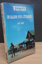 WESTERN N° 103 UN SALOON POUR L'ETRANGER S. Leslie  (Masque Champs Elysées) 1974