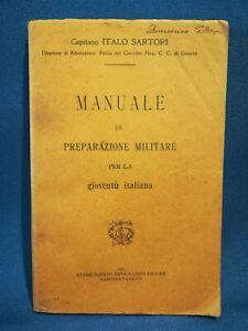 Manuale di preparazione Militare per la gioventù italiana. 1912 Militaria Ottimo