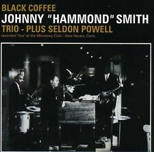 "Johnny ""Hammond"" Smith, Johnny Smith Hammond - Black Coffee [New CD]"