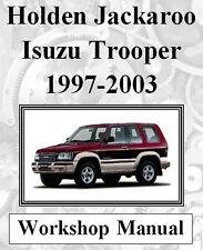 HOLDEN JACKAROO / ISUZU TROOPER 1997 - 2003 WORKSHOP MANUAL ON CD OR DOWNLOAD