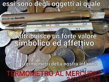 termometro al mercurio   N.° 1.    .    .   vendita da collezione vintage NUOVO