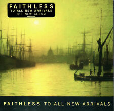 Faithless - To All New Arrivals ft. Bombs - Last This Day - NEW Sealed CD