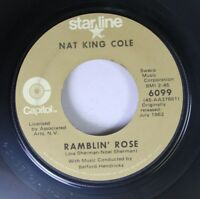 Soul 45 Nat King Cole - Ramblin' Rose / The Good Times On Starline