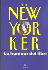 CHIFLET Jean-Loup, The New Yorker. Lo humour dei libri. Archinto, 2012