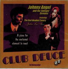 JOHNNY ANGEL and the Swingin' Demons - Club Deuce (CD 2004)