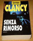 CLANCY SENZA RIMORSO Techno-Thriller Spionaggio Azione 5°ediz. SuperBUR 1996
