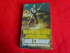 Where The Long Grass Blows By Louis L'Amour (1977) 1st Great Britain Ed.