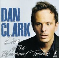 DAN CLARK Live At The Bloomsbury Theatre (2011) 17-track CD NEW/SEALED