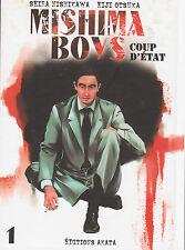 MISHIMA BOYS COUP D'ETAT tome 1 Nishikawa Otsuka Manga livre
