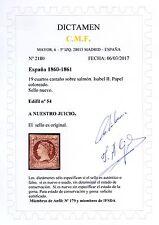 ★ EDIFIL 54 - ISABEL II - 19 Cu. CASTAÑO/SALMON + DICTAMEN C.M.F. (+3875€) ★