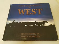 Photographing The West by David R. Stoecklein & Carrie Lightner HC Art Book