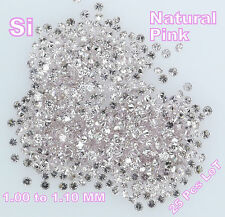 100 % Real Natural Loose Round Pink Si Diamond 1.00 to 1.10 MM 25 pcs Lot Q32