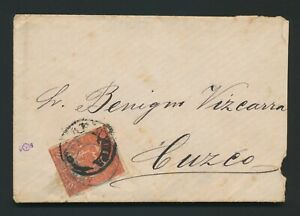 1883 PERU COVER CHILE OCCUPATION 10c PROVISIONAL STAMP TIED AREQUIPA TO CUZCO