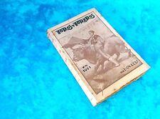 TOROS Y TOREROS, DON LUIS, FIRMADO Y DEDICADO 1921