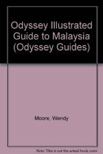 Malaysia (Odyssey Guides) By Wendy Moore