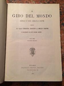 Treves-Charton: IL giro del mondo, 3 Volumi in uno, Milano 1880 VIAGGI GEOGRAFIA