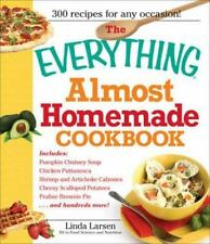 The Everything Almost Homemade Cookbook (Everything (Cooking))NEW