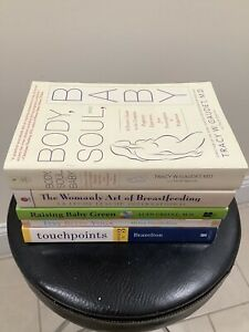 Lot of 5 PREGNANCY/BABY Books-Body,Soul,Baby,Raising Baby Green,Touchpoints...