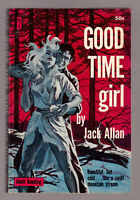 Good Time Girl, J Allan vintage 1960 Newsstand #U148 PB GGA sex sleaze EX+ cond