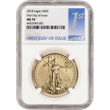 2018 American Gold Eagle (1 oz) $50 - NGC MS70 First Day of Issue 1st Label