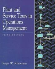 Plant and Service Tours in Operations Management by Roger W. Schmenner (1997, Pa
