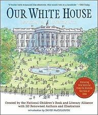 Our White House: Looking In, Looking Out - Good - N.C.B.L.A. - Paperback