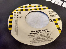 Pet Shop Boys 45 Do I Have To?/Always on My Mind EMI-Manhattan 50123