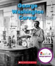 George Washington Carver: By Meachen Rau, Dana