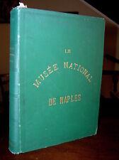 P841_LES MONUMENTS DU MUSEE NATIONAL DU NAPLES (Il museo Naz.di Napoli)1884