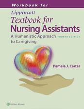 Workbook for Lippincott Textbook for Nursing Assistants by Pamela Carter