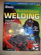 Basic Automotive Welding A Practical Guide auto car weld BOOK MANUAL 2009