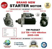 FOR VW PASSAT 2.0 TDi +16V 4Motion 2005-> STARTER MOTOR 2.0kW 10Teeth OE QUALITY