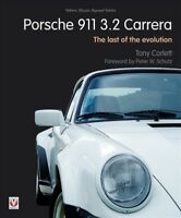 Porsche 911 3.2 Carrera : The Last of the Evolution, Paperback by Corlett, To...