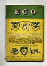 ECO DEL MONDO # N.32 - Vol.VI - Anno III - Aprile 1949 Periodici Mondadori