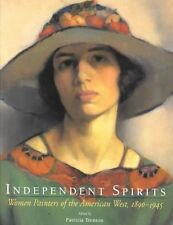 Independent Spirits : Women Painters of the American West, 1890-1945-ExLibrary