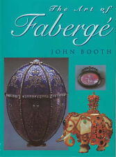 The Art Of Faberge By John Booth (Hardcover)