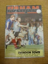 13/04/1982 Fulham v Swindon Town  . Item appears to be in good condition unless