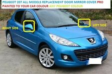 PEUGEOT 207 06- 12 Wing Mirror Cover RH OR LH Sprayed ANY PEUGEOT COLOUR