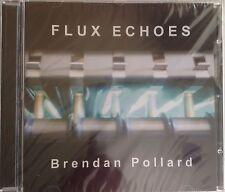 "Brendan Pollard ""Flux Echoes"" CD [ Tangerine Dream]"