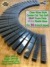 30 Center Cut Glass Style Top CHARCOAL Gray Foam Pad White Plastic Base 8-track